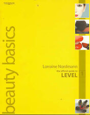 Beauty Basics: Official Guide to Level 1, Nordmann, Lorraine, New Book