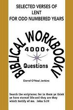 Selected Verses of Lent for Odd Numbered Years : Biblical Workbook V by...