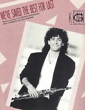 '89 KENNY G We've Saved The Best For Last  Piano Vocal Vintage Sheet Music NM