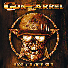 GUN BARREL - Bombard Your Soul CD 2005 Kick-Ass Power Rock'n'Roll *NEW*
