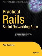 Expert's Voice: Practical Rails Social Networking Sites by Alan Bradburne...