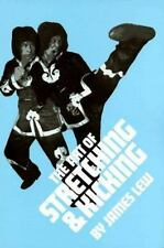 The Art of Stretching and Kicking by James Lew (1982, Paperback)