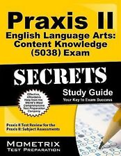 Praxis Ii English Language Arts Content Knowledge (5038) Exam Secrets Study...