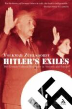 Hitler's Exiles: The German Cultural Resistance in America and Europe