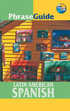Latin American Spanish (PhraseGuide) (PhraseGuide),Kelly Pipes,New Book mon00000