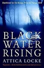 Black Water Rising by Attica Locke BRAND NEW BOOK (Paperback, 2010)