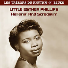 CD Trésors du Rhythm N Blues - Little Esther Phillips : Hollerin' And Screamin'