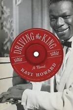 Driving the King: A Novel, Howard, Ravi, Good Condition, Book