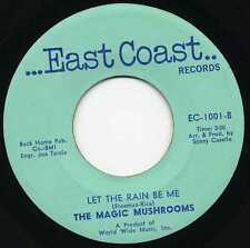 "MAGIC MUSHROOMS ""LET THE RAIN BE ME"" ORIG US 1966 GARAGE"