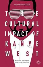 The Cultural Impact of Kanye West (2014, Paperback)