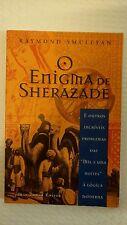 """O Enigma De Sherazade. E Outros Incríveis Problemas Das """"Mil E Uma Noite"""" À Lógi"""
