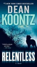 Relentless by Dean Koontz (2010, Paperback)Save with combined shipping