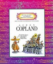Aaron Copland (Getting to Know the World's Greatest Composers)-ExLibrary