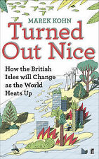 Turned Out Nice: How the British Isles will Change as the World Heats Up, Marek