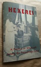 HEXEREI RARE VINTAGE OCCULT WITCHCRAFT RITUAL Black White Magick BOOK Ed. 1