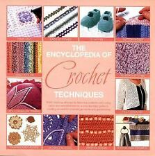 The Encyclopedia Of Crochet Techniques:  A Step-by-Step Guide to Creating Unique
