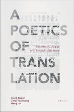 A Poetics of Translation : Between Chinese and English Literature (2016,...