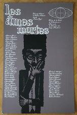 AFFICHE THEATRE 1960 - Gouache - LES AMES MORTES - NICOLAS GOGOL - Signé