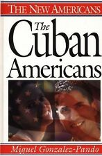 The Cuban Americans (The New Americans)