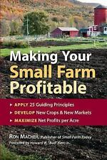 Making Your Small Farm Profitable: Apply 25 Guiding Principles/Develop New Crops