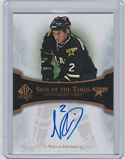 07-08 2007-08 SP AUTHENTIC NIKLAS GROSSMAN SIGN OF THE TIMES SIGNATURE NG STARS