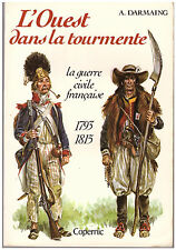 DARMAING A. - L'OUEST DANS LA TOURMENTE - 1979
