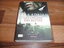 Lara Adrian -- GEFANGENE des BLUTES // Welt der Vampire  # 2