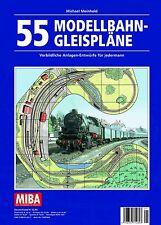 MIBA Planungshilfen - 55 Modellbahn-Gleispläne