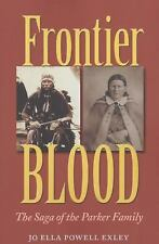 NEW - Frontier Blood: The Saga of the Parker Family