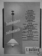 PUBLICITÉ 1953 R.MATHIEU LUMINAIRES RATIONNELS DÉCORATEUR - ADVERTISING