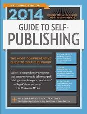 NEW - 2014 Guide to Self-Publishing by Brewer, Robert Lee