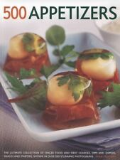 500 Appetizers : The Ultimate Collection of Finger Food and First Courses,...