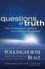 Questions of Truth: Fifty-one Responses to Questions About God, Scienc-ExLibrary