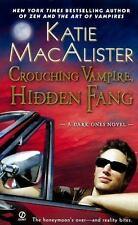 Dark Ones Novel: Crouching Vampire, Hidden Fang 4 by Katie MacAlister (2009,...