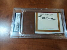 BILL CLINTON -  SIGNED AUTHENTIC CUT Type Inscribed WITH BEST WISHES  -  PSA DNA