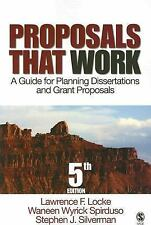 Proposals That Work: A Guide for Planning Dissertations and Grant Prop-ExLibrary