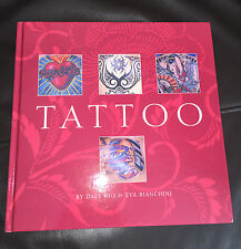 Tattoo Hardback Book By Dale Rio & Eva Bianchini Pictures