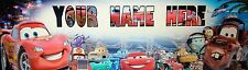 "FREE CARS MOVIE  ART/POSTER /BANNER/PICTURE  W/ YOUR NAME 30""X8.5"""