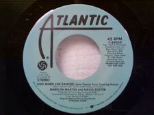 "MARILYN MARTIN / DAVID FOSTER ""AND WHEN SHE DANCED / SAME"" 45 MINT PROMO"