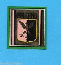 PANINI CALCIATORI 1969/70-Figurina- PALERMO - SCUDETTO -Recuperato