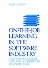 On-the-Job Learning in the Software Industry: Corporate Culture and th-ExLibrary