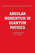 Angular Momentum in Quantum Physics: Theory and Application (Encyclopedia of Mat
