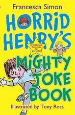Horrid Henry's Mighty Joke Book, Francesca Simon