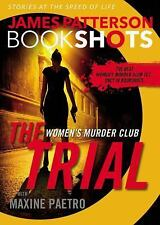 BookShots: The Trial by James Patterson (2016, Paperback)