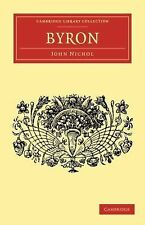 Cambridge Library Collection - English Men of Letters Ser.: Byron by John...