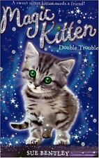 Sue Bentley - Magic Kitten 04 Double Trouble (2009) - New - Trade Paper (Pa