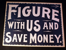 1910 Vintage Figure With Us And Save Money Cardboard Store Sign