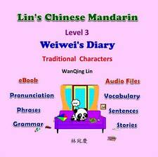 Traditional; Chinese for Children; Weiwei's Diary; Story Learn; Ebook with Audio