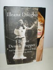 ILLEANA DOUGLAS 1st ED HARDCOVER BIOGRAPHY I BLAME DENNIS HOPPER & OTHER STORIES