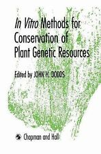 In Vitro Methods for Conservation of Plant Genetic Resources (2012, Paperback)
